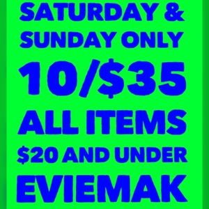 10/$35 all items $20 and under